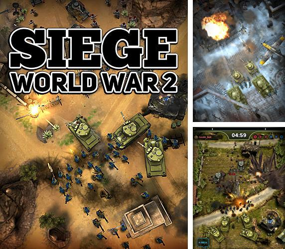 除了 iPhone、iPad 或 iPod 游戏,您还可以免费下载Siege: World war 2, 。