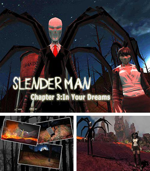 Slender Man. Chapter 3: Dreams