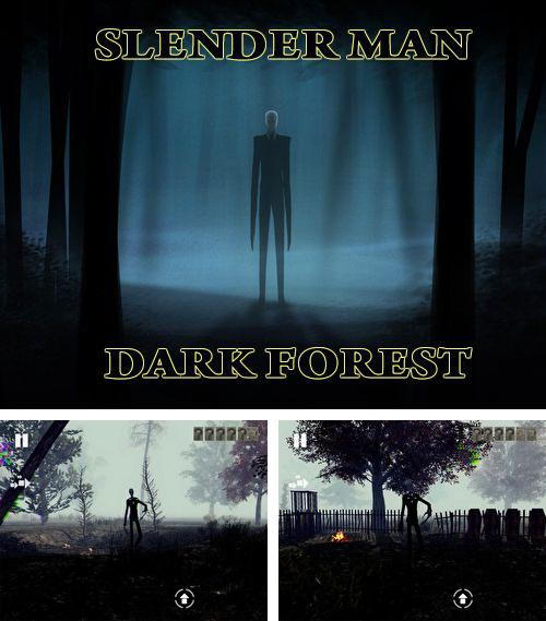 In addition to the game The walking dead: A new frontier for iPhone, iPad or iPod, you can also download Slender man: Dark forest for free.