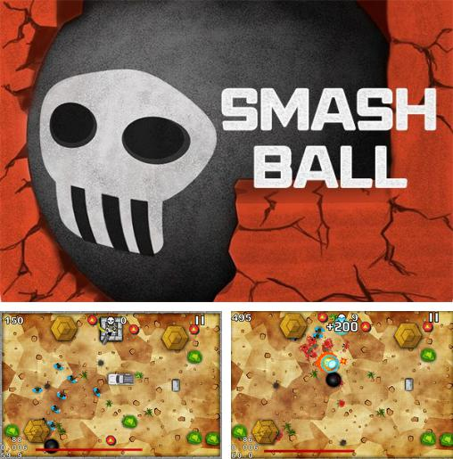 In addition to the game Swordigo for iPhone, iPad or iPod, you can also download Smash ball for free.
