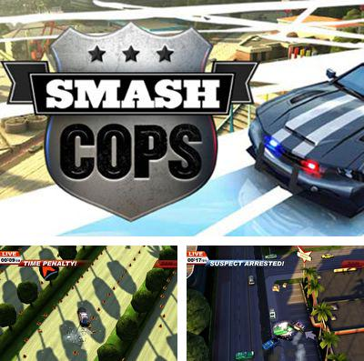 In addition to the game Fluffy Birds for iPhone, iPad or iPod, you can also download Smash cops for free.