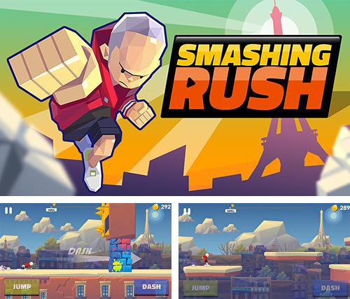 In addition to the game Last Knight for iPhone, iPad or iPod, you can also download Smashing rush for free.