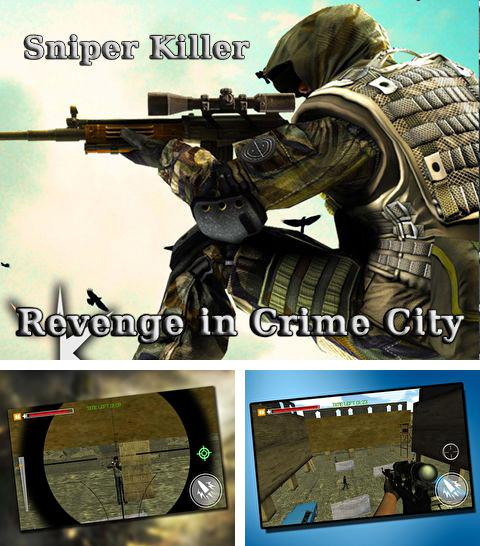 In addition to the game iSniper 1 for iPhone, iPad or iPod, you can also download Sniper killer: Revenge in crime city for free.