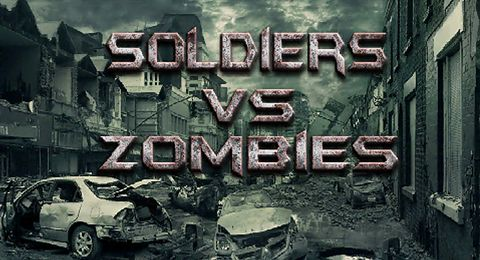 Soldiers vs. zombies