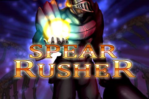 Spear rusher