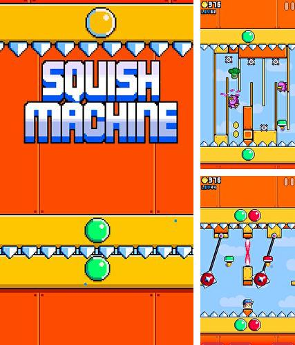 Download Squish machine iPhone free game.