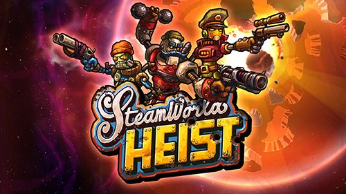 Steam world: Heist