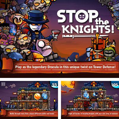 In addition to the game 1 Minute To Kill Him for iPhone, iPad or iPod, you can also download Stop Knights for free.