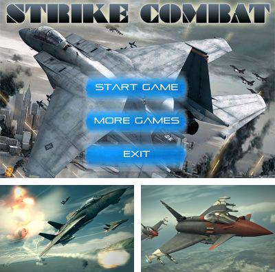 In addition to the game Samurai Shodown 2 for iPhone, iPad or iPod, you can also download Strike Combat for free.