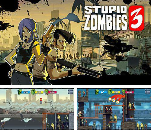 In addition to the game Ingress for iPhone, iPad or iPod, you can also download Stupid zombies 3 for free.