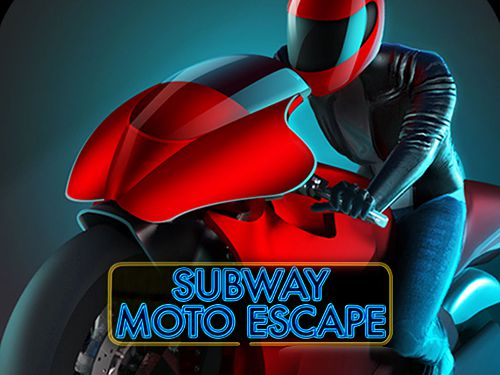Subway moto escape