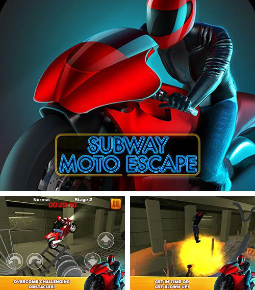 In addition to the game ATV Madness for iPhone, iPad or iPod, you can also download Subway moto escape for free.