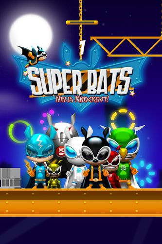 Super bats: Ninja knockout