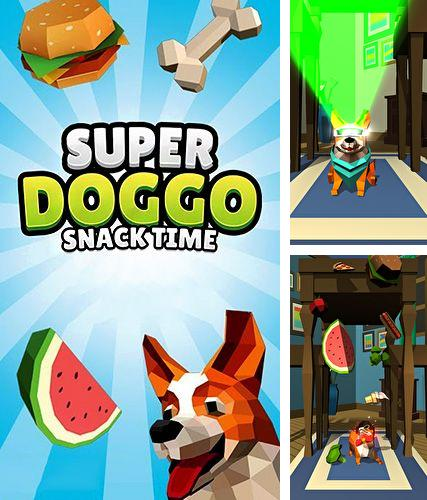 Download Super doggo snack time iPhone free game.