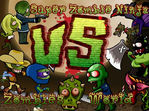 Super zombie ninja vs. zombies world