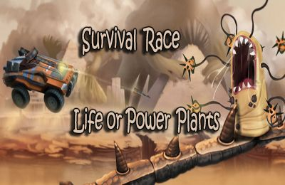 Survival Race – Life or Power Plants HD