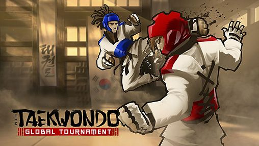 Taekwondo game: Global tournament