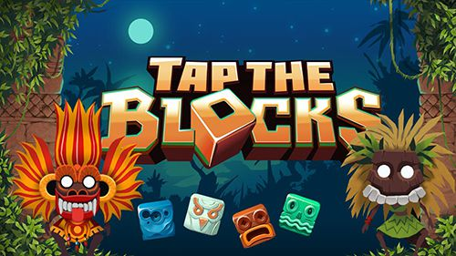 Tap the blocks
