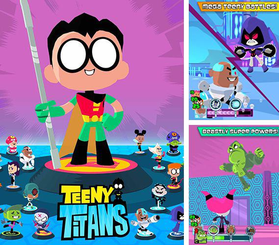 In addition to the game Teeny titans for iPad, you can download Teeny titans for iPhone, iPad, iPod for free.