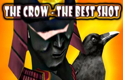 The Crow – The Best Shot