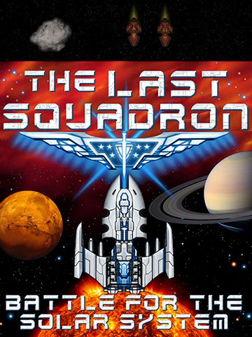 The last squadron: Battle for the Solar system