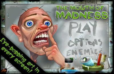 Kostenloser Download von The Mouth of Madness für iPhone, iPad und iPod.