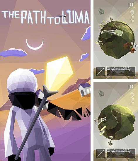 In addition to the game Modern war for iPhone, iPad or iPod, you can also download The path to Luma for free.