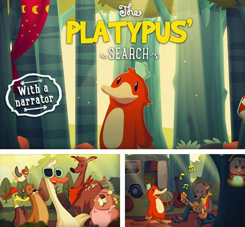 除了 iPhone、iPad 或 iPod 游戏,您还可以免费下载The platypus' search, 。