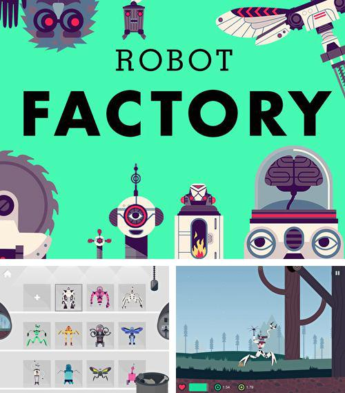 In addition to the game Super bird adventure for iPhone, iPad or iPod, you can also download The robot factory for free.