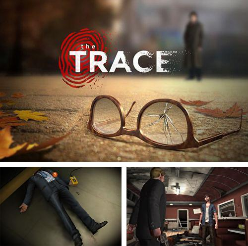 In addition to the game The silver bullet for iPhone, iPad or iPod, you can also download The trace for free.