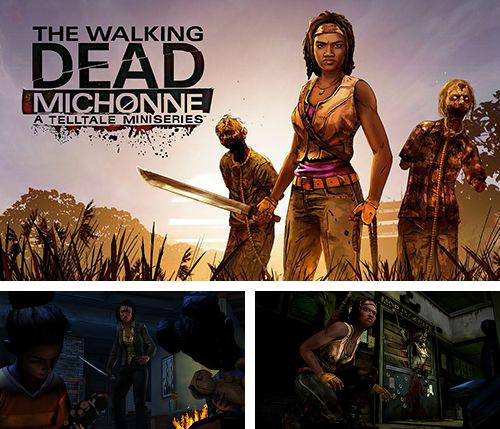 除了 iPhone、iPad 或 iPod 游戏,您还可以免费下载The walking dead: Michonne, 。