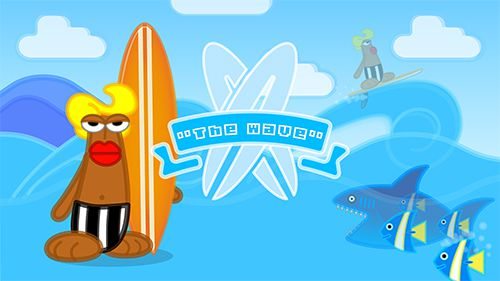 The wave surf: Tap adventure