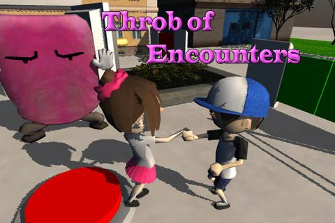 Throb of encounters