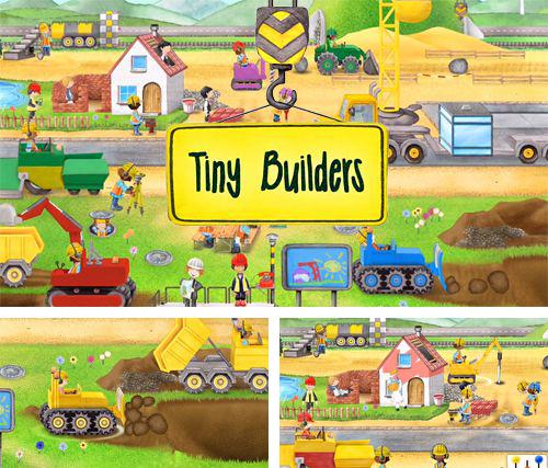 In addition to the game Tiny builders for iPhone, you can download Tiny builders for iPhone, iPad, iPod for free.