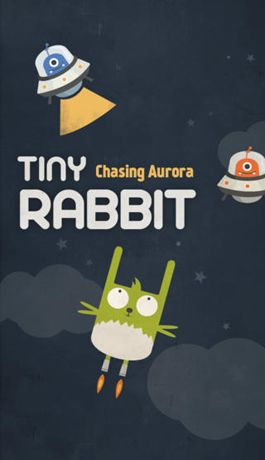 Tiny Rabbit – Chasing Aurora