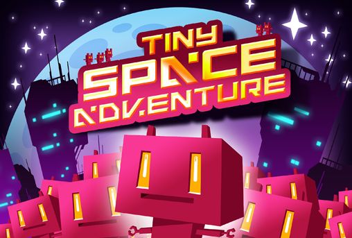 Tiny space adventure