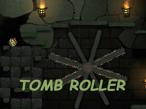 Tomb roller