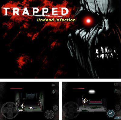 In addition to the game Deadly Mira: Ninja Fighting Game for iPhone, iPad or iPod, you can also download Trapped: Undead Infection for free.
