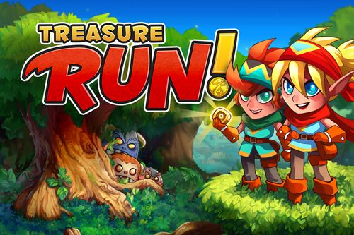 Treasure run!