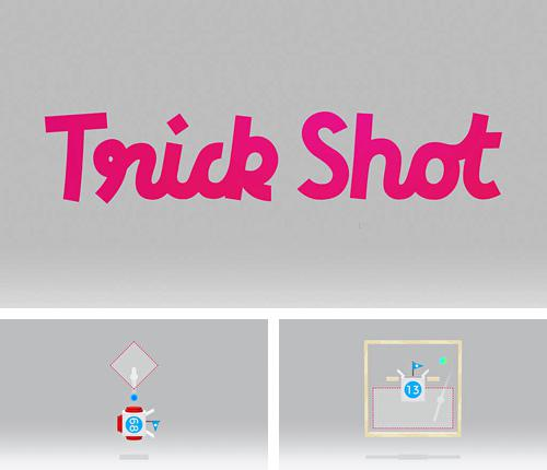 In addition to the game Let's jump! for iPhone, iPad or iPod, you can also download Trick shot for free.