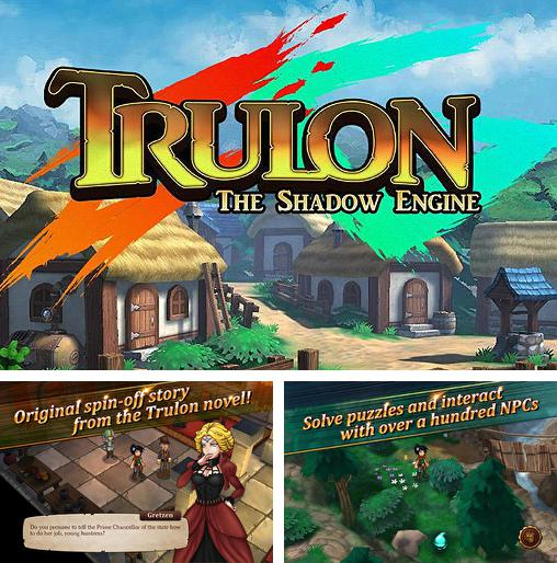 In addition to the game Haunt the house: Terrortown for iPhone, iPad or iPod, you can also download Trulon: The shadow engine for free.