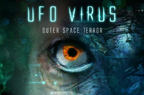 UFO virus: Outer space terror