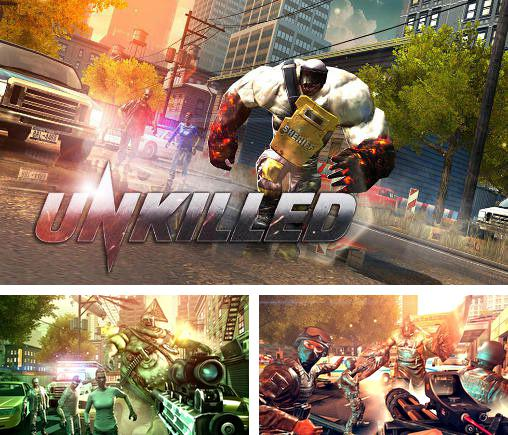 In addition to the game Zombies !!! for iPhone, iPad or iPod, you can also download Unkilled for free.