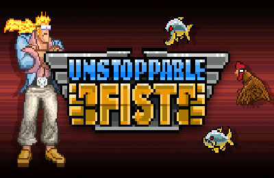 Unstoppable Fist