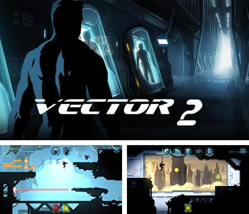 In addition to the game Super Maurer: 3D world for iPhone, iPad or iPod, you can also download Vector 2 for free.