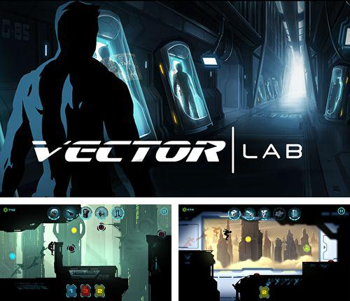 In addition to the game Adventure Run for iPhone, iPad or iPod, you can also download Vector lab for free.