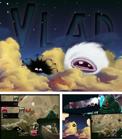 In addition to the game Feed Candy for iPhone, iPad or iPod, you can also download Vlad for free.
