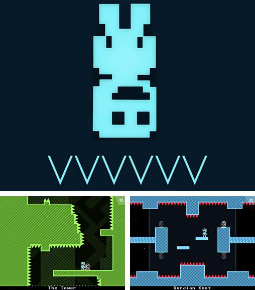 In addition to the game Neon mania for iPhone, iPad or iPod, you can also download VVVVVV for free.