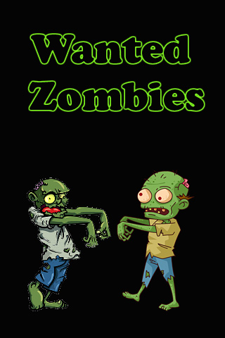Wanted zombies