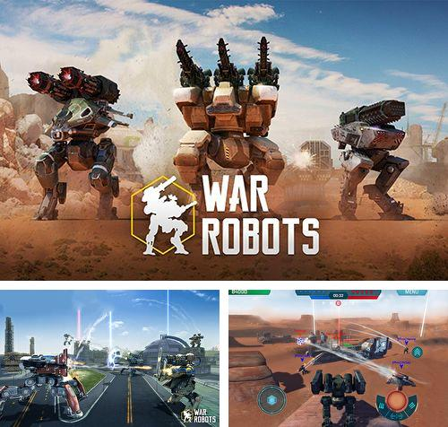 In addition to the game Edo superstar for iPhone, iPad or iPod, you can also download War robots for free.
